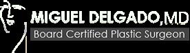 Miguel A. Delgado Jr. MD FACS Board Sertified Plastic Surgeon